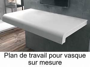 Salle De Bain Plan De Travail : vasques plan vasque plan de travail sur mesure en solid ~ Melissatoandfro.com Idées de Décoration