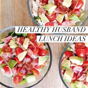 Husband Lunch Ideas   Healthy Recipes   Pinterest ...