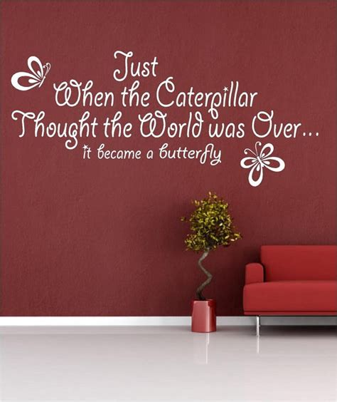 vinyl wall just when the caterpillar thought the was