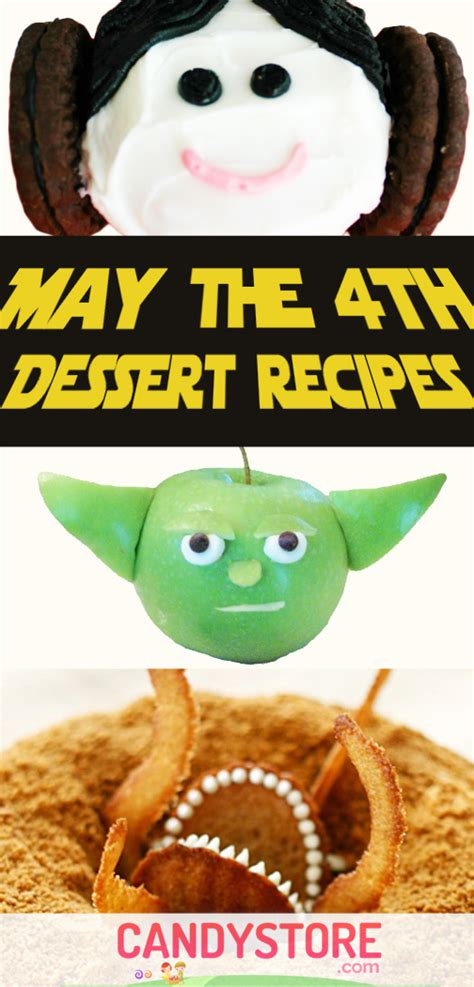 May The 4th Star Wars Dessert Recipes | CandyStore.com