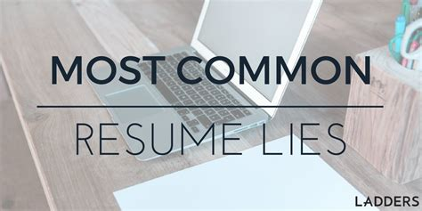 The Ladders Resume by Most Common Resume Lies