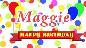 Happy Birthday Maggie Song - YouTube