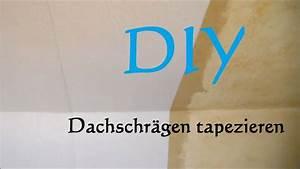 Dachschrägen Tapezieren Beispiele : diy dachschr gen tapezieren schr gen tapezieren youtube ~ Eleganceandgraceweddings.com Haus und Dekorationen