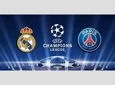 Real Madrid PSG Direct, Chaine TV, Compositions