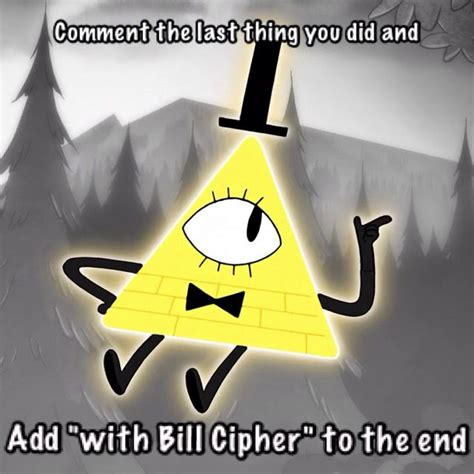 Bill Cipher Memes - 40 best images about bill cypher stuff on pinterest follow me to dipper pines and sodas