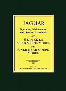 Jaguar Xk120 Handbook  U2013 Brooklandsbooks