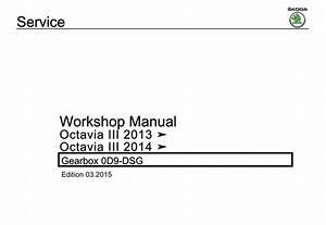 Skoda Octavia Iii 2013  Octavia Iii 2014 Gearbox 0d9