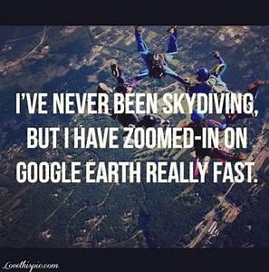 Pin by Hannah M... Google Earth Quotes