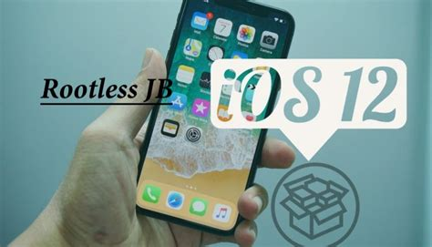how to jailbreak ios 12 12 1 2 using rootlessjb on iphone or