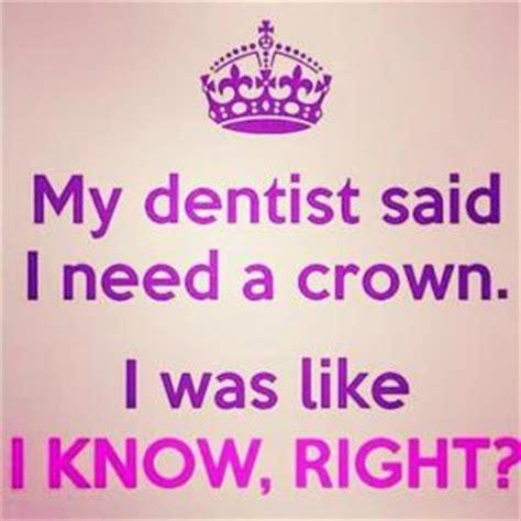 Dentist Crown Meme - dentist puns kappit