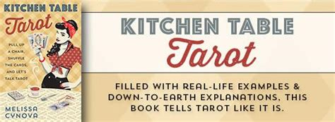 kitchen table tarot deck kitchen table tarot pull up a chair shuffle the cards