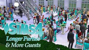 Mod The Sims - Longer Parties & More Guests