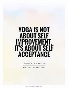 Yoga Inspiratio... Daily Acceptance Quotes