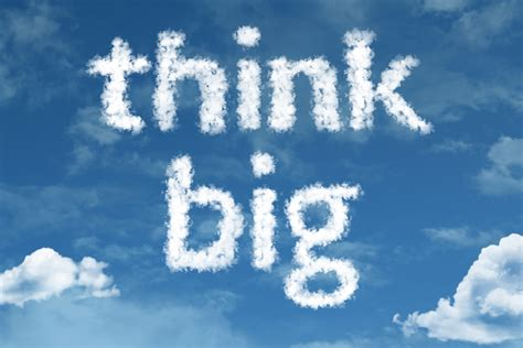 How To 'think Big' And Achieve Your Goals  The Fix