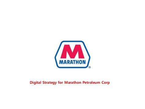 Digital strategy for marathon petroleum corp