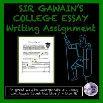Gawain Essay by Sir Gawain College Essay Writing Assignment By Britlitwit