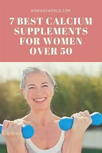 9 Best Calcium Supplement For Women Over 50 In 2020