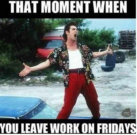 Leaving Work Meme - 20 leaving work on friday memes that are totally true sayingimages com