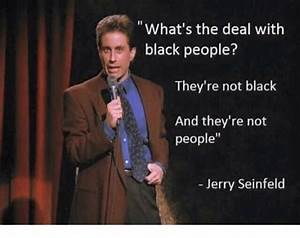 What's the Deal With Black People? They're Not Black and ...