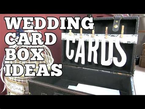 diy wedding card box ideas ryan chelsea s wedding