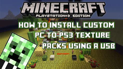 minecraft playstation  edition   install custom