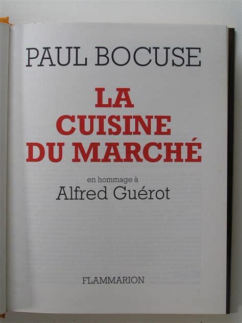 paul bocuse la cuisine du march 233