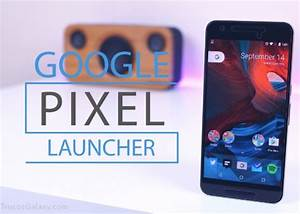 Descargar Pixel Launcher para Android