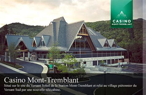 What To Do Casino Monttremblant  Picture Of Hotel
