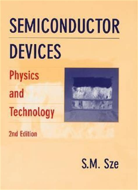 compound semiconductors physics technology and device semiconductor devices physics and technology 2nd edition