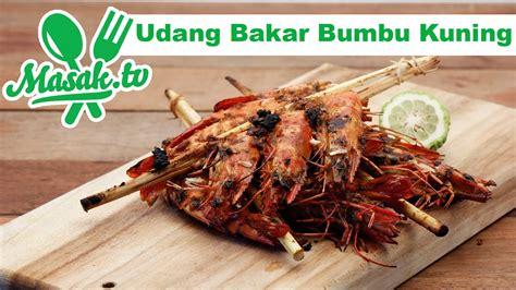 Ayam bakar bumbu kuning praktis cepat enak resep resepkoki. Udang Bakar Bumbu Kuning | Resep #253 - YouTube