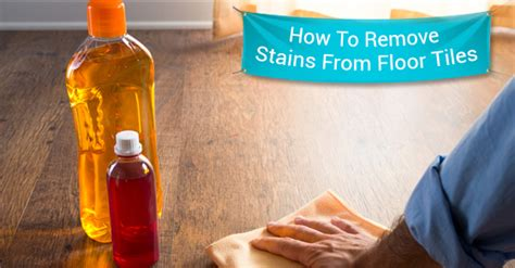 5 tips for easily removing stains from floor tiles royal