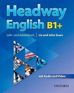 Headway English  B1  Student U0026 39 S Book Pack  De  At   With