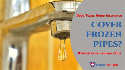 texas home insurance cover frozen pipes