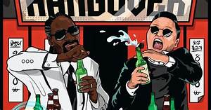 The Best Anime Otaku © Mdmo: PSY Feat. Snoop Dogg Hangover ...