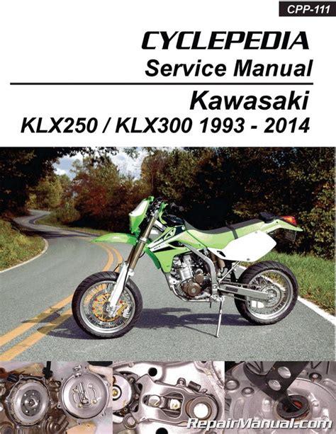 Kawasaki Motorcycle Service by Kawasaki Klx250 Klx300 Printed Cyclepedia Motorcycle