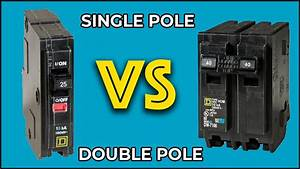 What Is The Difference Between Single Pole And Double Pole