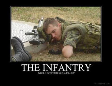 Infantry Memes - soldiers can sleep anywhere post your relevant pics military