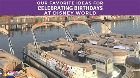 ideas celebrating birthday disney world wdw prep school