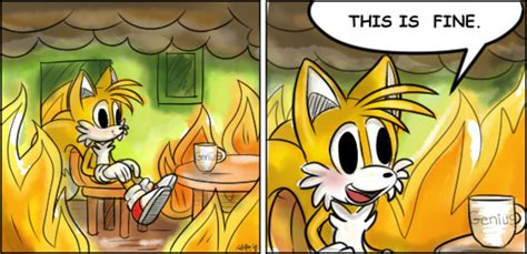 This Is Fine Meme Template by This Is Fine Tails This Is Fine Know Your Meme