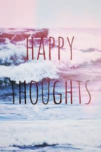 happy thoughts picture quotes
