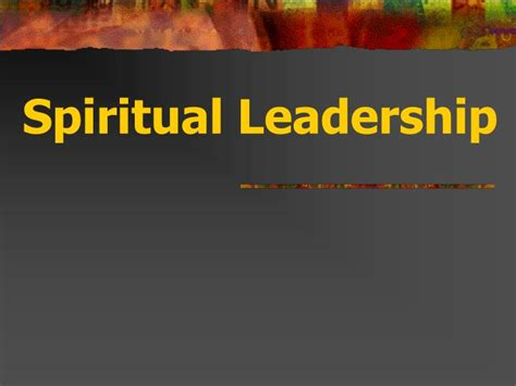 spiritual leadership powerpoint  id