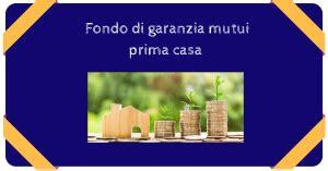 fondo mutui prima casa fondo di garanzia mutui acquisto prima casa 2018 mutui