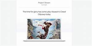 Google rolling out Project Stream invites for Chrome ...