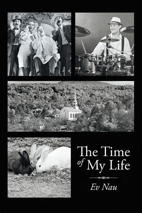 "Author Ev Nau's New Book ""the Time Of My Life"" Is The"