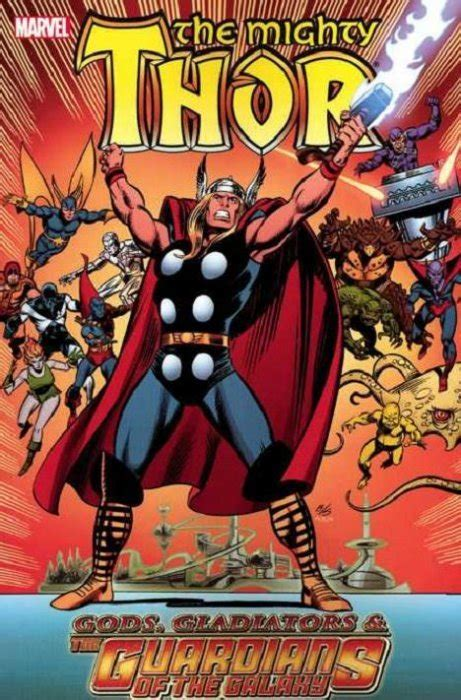 thor gods gladiators and the guardians of the galaxy tpb 1 marvel comics comicbookrealm