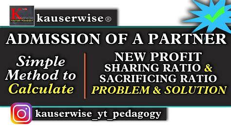 admission   partner   profit sharing ratio