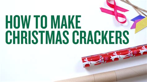 best christmas cracker prizes how to make your own crackers crackers easy and goodies