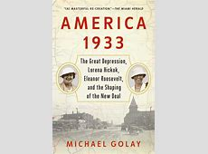 America 1933 eBook by Michael Golay Official Publisher