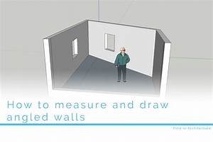 How, To, Measure, And, Draw, Angled, Walls