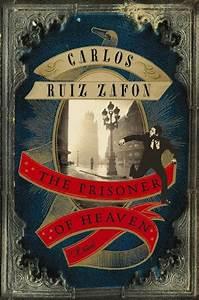 Book Review: The Prisoner of Heaven by Carlos Ruiz Zafón ...